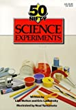 img - for 50 Nifty Science Experiments by Lisa Taylor Melton (1992-03-03) book / textbook / text book