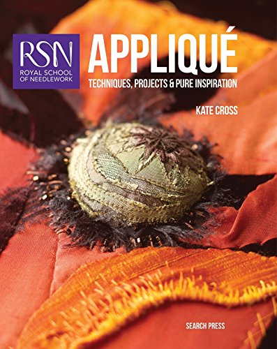 Royal School of Needlework: Applique: Techniques, projects and pure inspiration (Royal School of Needlework Guides)