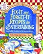 Fix-It and Forget-It Recipes for Entertaining Cookbook 1561483769