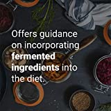 Ferment: A Guide to the Ancient Art of Culturing