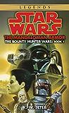 The Mandalorian Armor: Star Wars Legends (The Bounty Hunter Wars) (Star Wars: The Bounty Hunter Wars Book 1)