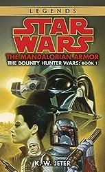 The Mandalorian Armor: Star Wars (The Bounty Hunter Wars) (Star Wars: The Bounty Hunter Wars Book 1)