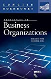 Principles of Business Organizations by Freer, Richard D., Moll, Douglas K.. (West Group,2013) [Paperback]
