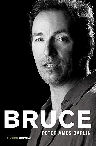 Descargar Libro Bruce. La Biografía Peter Ames Carlín