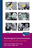 img - for Psychological Communication: Theories, Roles and Skills for Counsellors book / textbook / text book