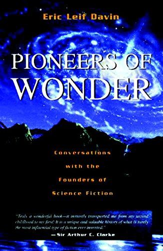 Pioneers of Wonder: Conversations With the Founders of Science Fiction