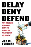Delay Deny Defend--paperback
