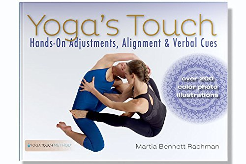 - Yoga's Touch Hands On Adjustments, Alignment and Verbal Cues