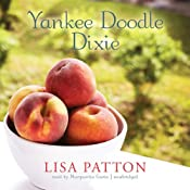 Yankee Doodle Dixie: Sequel to Whistlin' Dixie in a Nor'easter | Lisa Patton