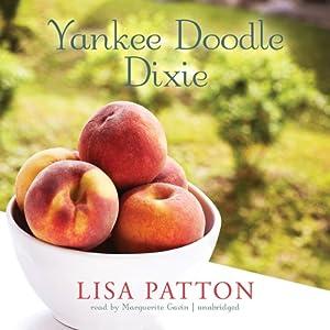 Yankee Doodle Dixie Audiobook