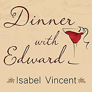 Dinner with Edward Audiobook