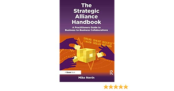 amazon com the strategic alliance handbook a practitioners guide rh amazon com