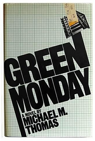 Green Monday by Michael M. Thomas