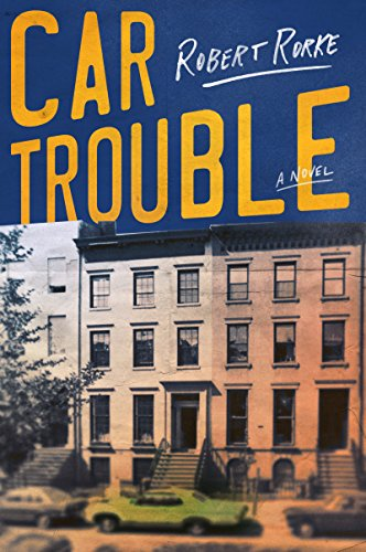Car Trouble: A Novel (Cars Brooklyn New York Used)