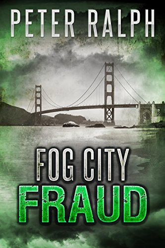 Book: Fog City Fraud by Peter Ralph
