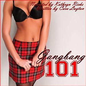 Gangbang 101 Audiobook