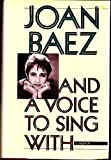 And a Voice to Sing With, Joan C. Baez, 0671400622