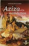 Aziza et la malédiction par Bouchard
