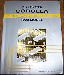 1999 toyota corolla electrical wiring diagram repair manual toyota rh amazon com 2005 toyota corolla electrical wiring diagram toyota corolla 1998 electrical wiring diagram