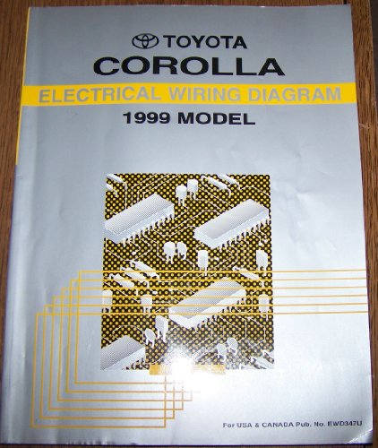 1999 Toyota Corolla Electrical Wiring Diagram Repair (Toyota Corolla Electrical Wiring)