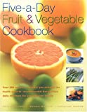 Five-a-Day Fruit & Vegetable Cookbook