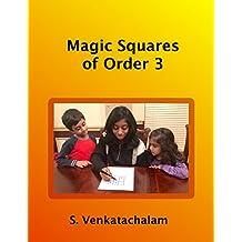 Magic Squares of Order 3