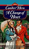A Change of Heart, Candice Hern, 0451186257