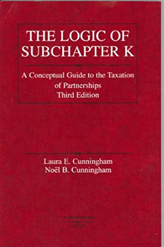 amazon com logic of subchapter k a conceptual guide to taxation of rh amazon com Differential Equations Linear Algebra