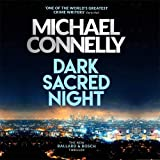 Dark Sacred Night CD: A Ballard and Bosch Thriller