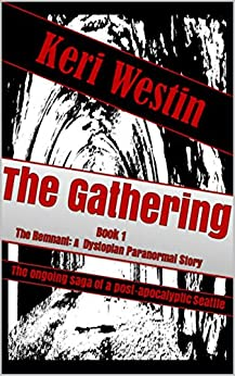 The Gathering: Book 1 The Remnant: A Dystopian Paranormal Story by [Spjut, Shawn]