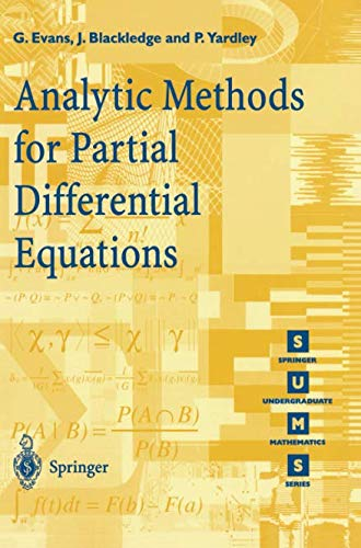Analytic Methods for Partial Differential Equations (Springer Undergraduate Mathematics Series)