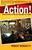 ACTION! Professional Acting for Film and Television