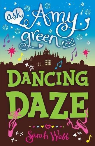 Ask Amy Green: Dancing Daze (Ask Amy Green)