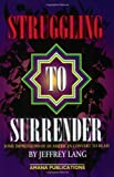 img - for Struggling to Surrender: Some Impressions of an American Convert to Islam by Jeffery B Lang (2000-01-01) book / textbook / text book