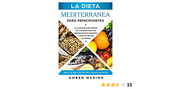 La Dieta Mediterránea para Principiantes: El Plan Simple de ...