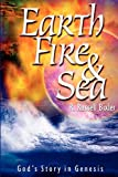 Earth, Fire and Sea, R. Russell Bixler, 1560433426