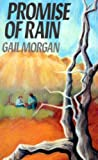 Promise of Rain, Gail Morgan, 0860686183