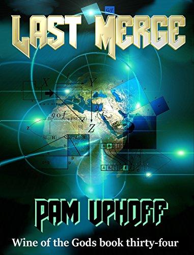 Last Merge (Wine of the Gods Book 34) ()