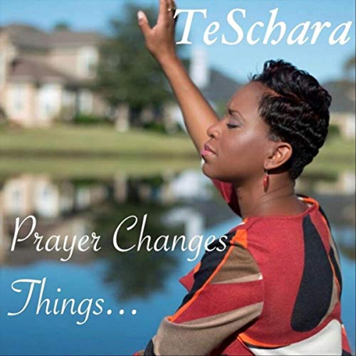 Prayer Changes Things ()