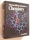 McGraw-Hill Encyclopedia of Chemistry, Sybil P. Parker, 0070454558