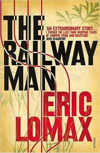 Eric Lomax - The Railway Man