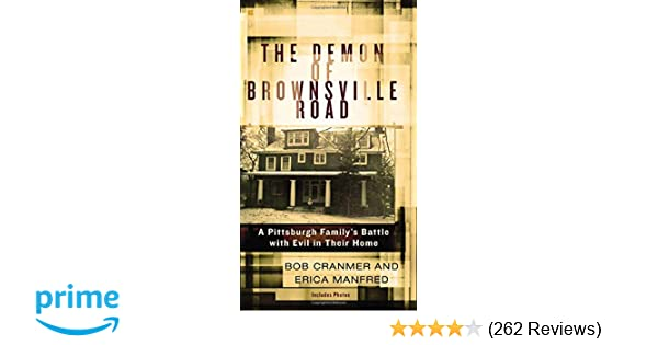 The Demon Of Brownsville Road A Pittsburgh Familys Battle With