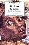 Douleurs du monde - Pensées et fragments par Schopenhauer