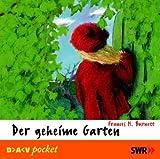 Der geheime Garten: Hörspiel für Kinder