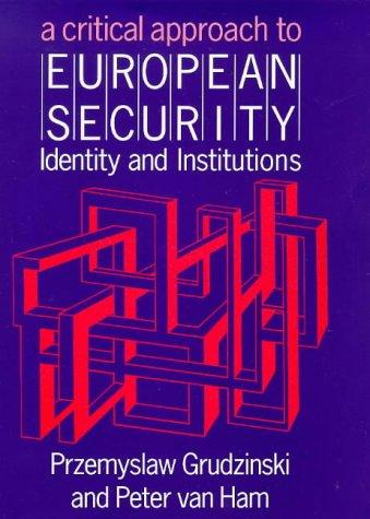 Critical Approach to European Security