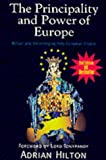 The Principality and Power of Europe