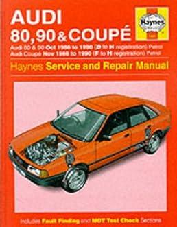 audi 80 90 and coupe 1986 90 service and repair manual haynes rh amazon com Audi 80 Interior www Audi 80