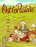 Out to Pasture, Effie Leland Wilder, 1561451010
