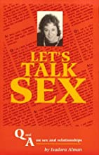 Let's Talk Sex : Q & A on Sex and Relationships
