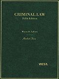LaFave's Criminal Law, 5th (Hornbook Series)